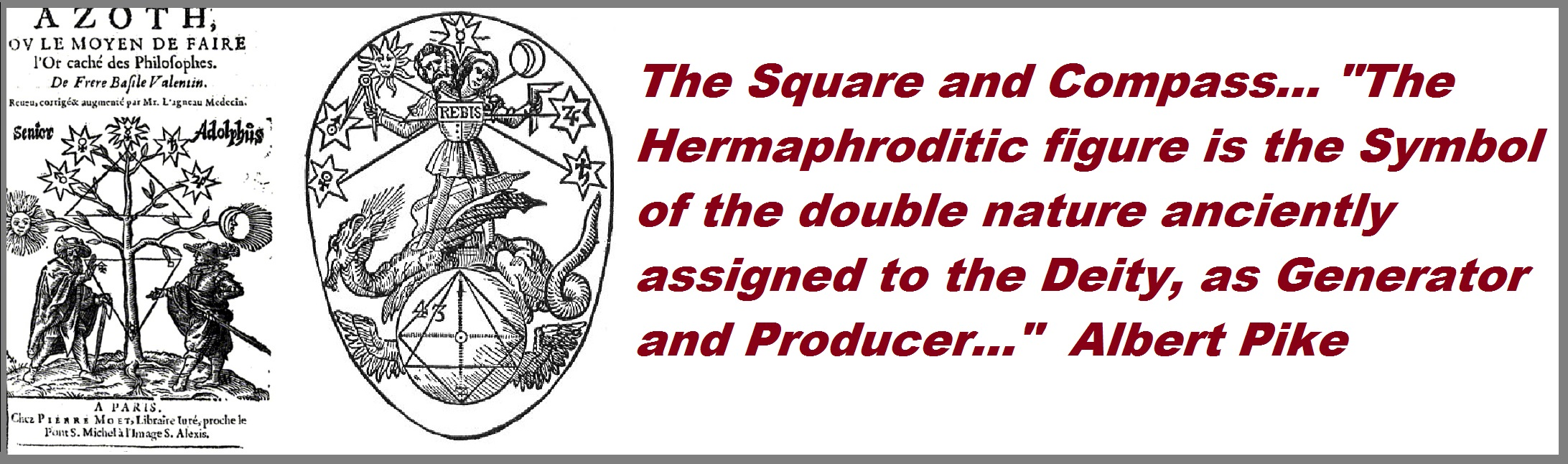 The Square And Compass The Hermaphroditic Figure Is The Symbol Of